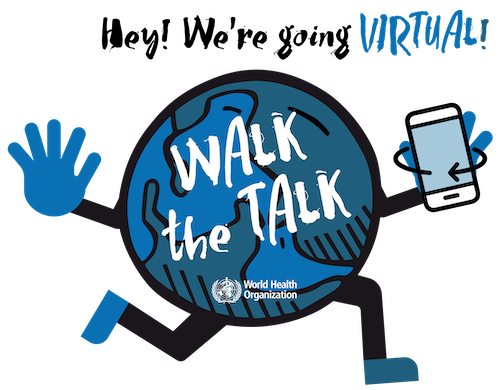 Virtual success at the World Health Organisation Walk the Talk: The Health for all Challenge 2020